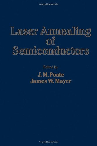 9780125588201: Laser Annealing of Semiconductors