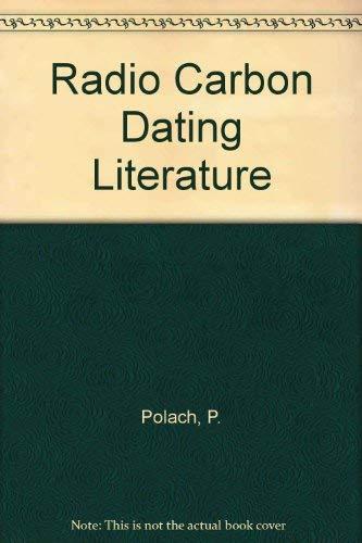 9780125592901: Radio Carbon Dating Literature