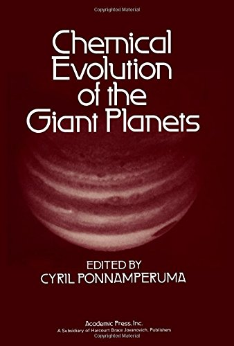9780125613507: Chemical Evolution of the Giant Planets