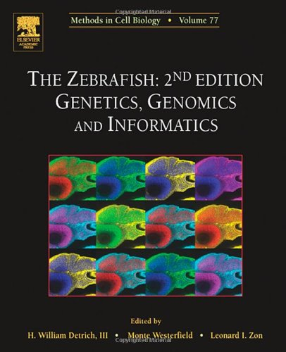 9780125641722: The Zebrafish: Genetics, Genomics and Informatics, Volume 77, Second Edition (Methods in Cell Biology) (Vol 77)