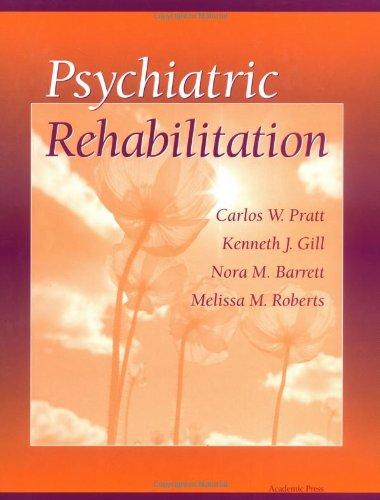 9780125642453: Psychiatric Rehabilitation