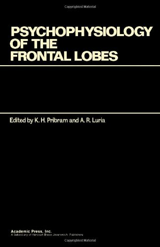 9780125643405: Psychophysiology of the Frontal Lobes