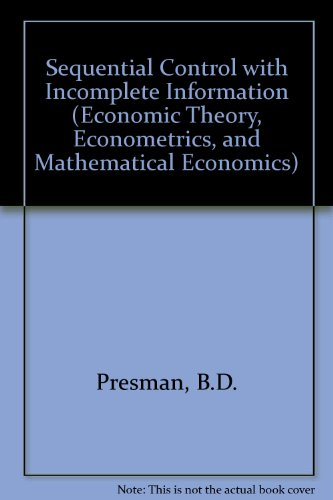 9780125644358: Sequential Control with Incomplete Information: The Bayesian Approach to Multi-Armed Bandit Problems (Economic Theory, Econometrics, and Mathematical Economics)