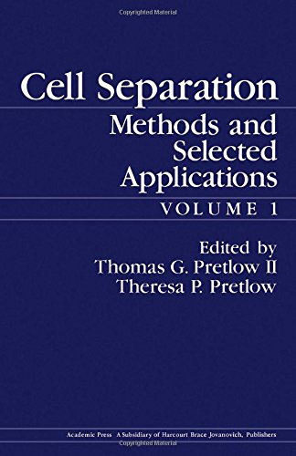9780125645010: Cell Separation: v. 1: Methods and Selected Applications