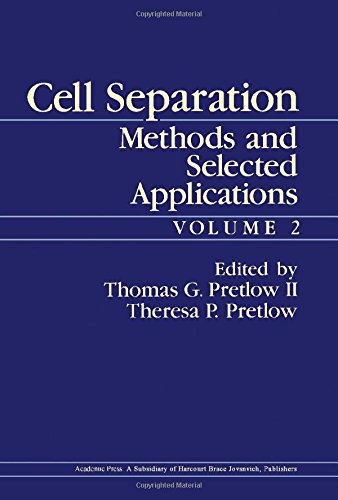 9780125645027: Cell Separation: Methods and Selected Applications