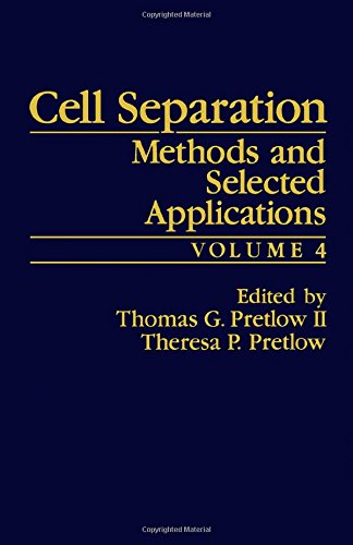 9780125645041: Cell Separation: Methods and Selected Applications, Vol. 4