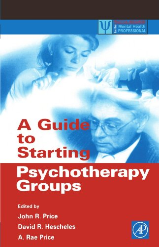 A Guide to Starting Psychotherapy Groups (Practical: A. Rae Price