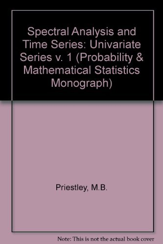 9780125649018: Spectral Analysis and Time Series. Volume 1: Univariate Series.  (Probability and Mathematical Statistics)