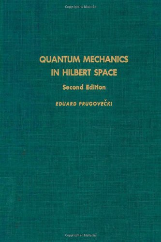 9780125660600: Quantum Mechanics in Hilbert Space