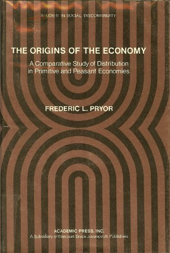 9780125666503: The Origins of the Economy (Studies in social discontinuity)