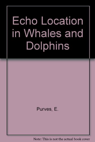 9780125679602: Echolocation in Whales and Dolphins