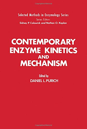 9780125680509: Contemporary Enzyme Kinetics and Mechanism (Selected Methods in Enzymology Series)