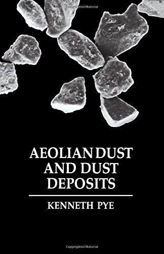 9780125686907: Aeolian Dust and Dust Deposits