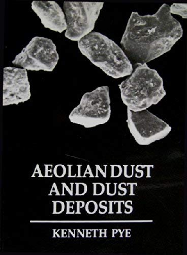 9780125686914: Aeolian Dust and Dust Deposits