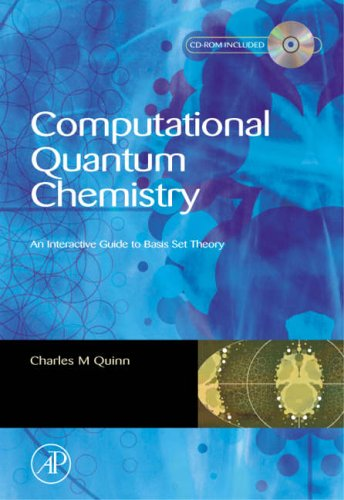 9780125696821: Computational Quantum Chemistry: An Interactive Introduction to Basis Set Theory