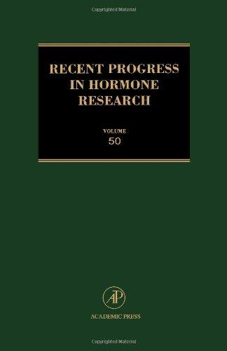 9780125711500: Recent Progress in Hormone Research, Volume 50 (Recent Progress in Hormone Research Vol. 50)