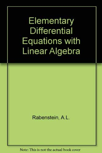 9780125739597: Elementary Differential Equations With Linear Algebra