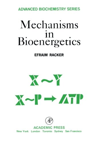 9780125746625: Mechanisms in Bioenergetics