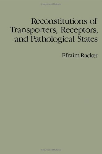 9780125746649: Reconstitutions of Transporters, Receptors and Pathological States