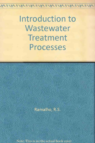 9780125765503: Introduction to Wastewater Treatment Processes