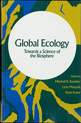 9780125768900: Global Ecology: Towards a Science of the Biosphere