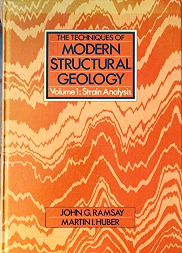 9780125769013: Techniques of Modern Structural Geology, Volume 1 Strain Analysis