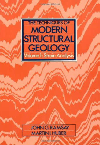 9780125769211: The Techniques of Modern Structural Geology: Strain Analyses