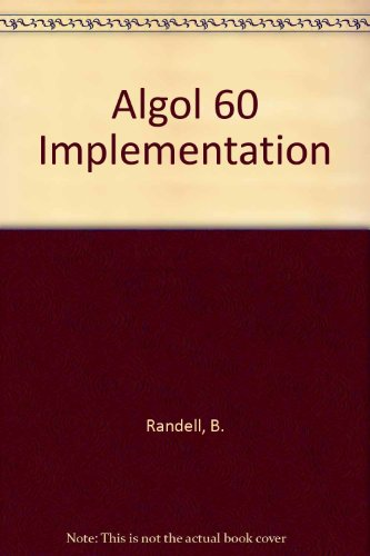 9780125781510: Algol 60 Implementation
