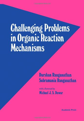 9780125800501: Challenging Problems in Organic Reaction Mechanisms