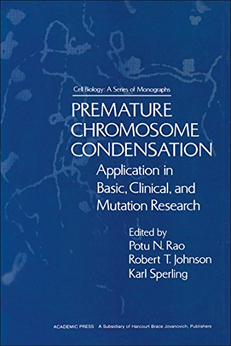 9780125804509: Premature Chromosome Condensation (Cell Biology)