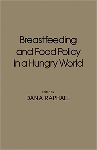 9780125809504: Breast Feeding and Food Policy in a Hungry World