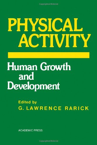 9780125815505: Physical Activity: Human Growth and Development