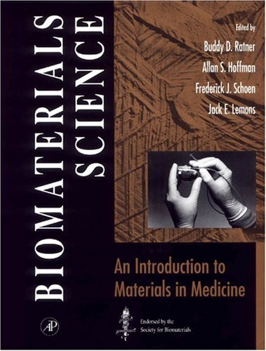 9780125824606: Biomaterials Science: An Introduction to Materials in Medicine