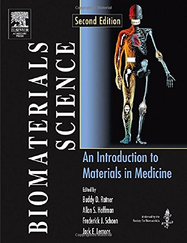 9780125824637: Biomaterials Science: An Introduction to Materials in Medicine