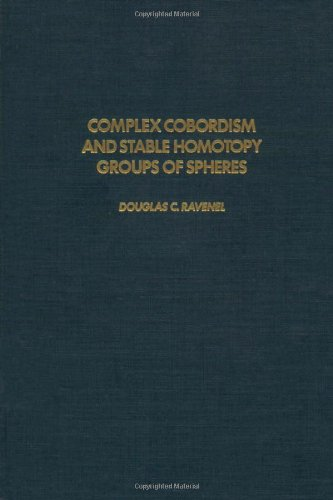 9780125834308: Complex Cobordism and Stable Homotopy Groups of Spheres