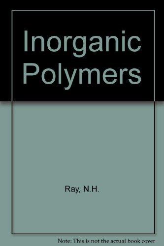 Inorganic Polymers: Ray, Neil Hunter