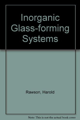 9780125837507: Inorganic Glass Forming Systems