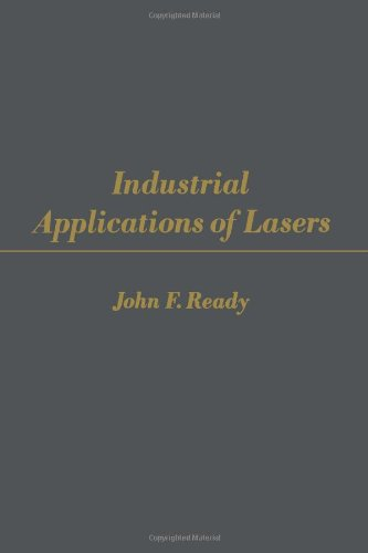 9780125839600: Industrial Applications of Lasers