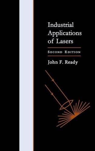 9780125839617: Industrial Applications of Lasers, Second Edition