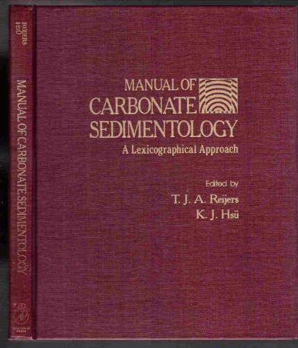 9780125848404: Manual of Carbonate Sedimentology: A Lexicographical Approach
