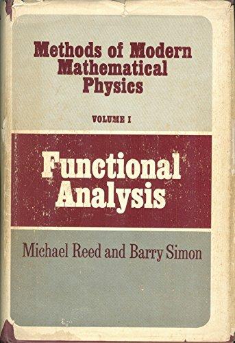 9780125850018: Methods of Modern Mathematical Physics: Functional Analysis v. 1