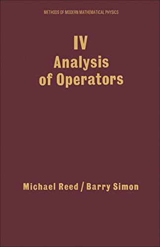 9780125850049: IV: Analysis of Operators, Volume 4 (Methods of Modern Mathematical Physics)