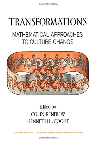 9780125860505: Transformations: Mathematical Approaches to Culture Change