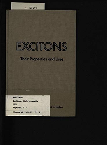 9780125865807: Excitons: Their Properties and Uses