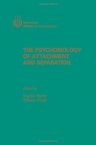9780125867801: The Psychobiology of Attachment and Separation (Behavioral Biology : An International Series)