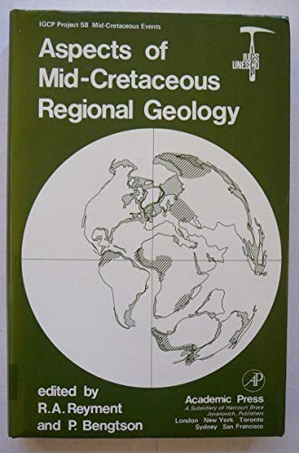 9780125870405: Aspects of Mid-Cretaceous Regional Geology