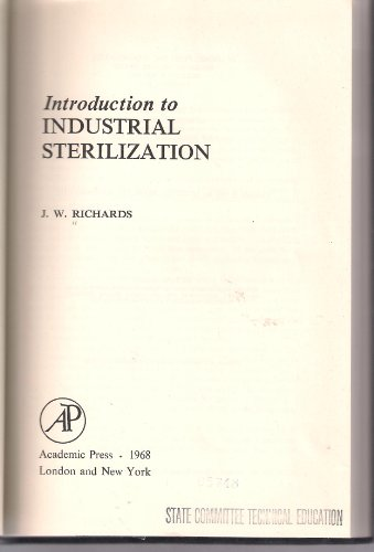 9780125874502: Introduction to Industrial Sterilization