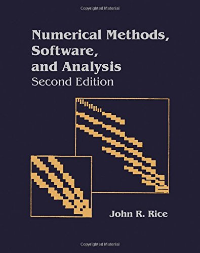 9780125877558: Numerical Methods in Software and Analysis, Second Edition