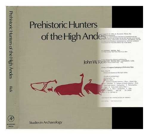 9780125877602: Prehistoric Hunters of the High Andes (Studies in Archaeology)