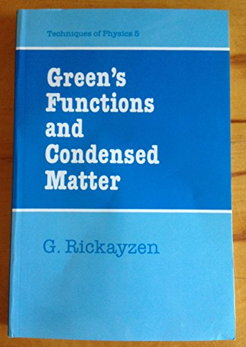 9780125879521: Green's Functions and Condensed Matter (Techniques of physics)